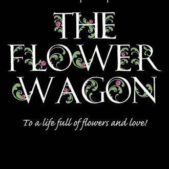 THE FLOWER WAGON